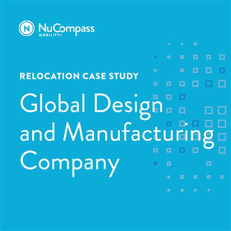 design for manufacturing case study global design and manufacturing company relocation case