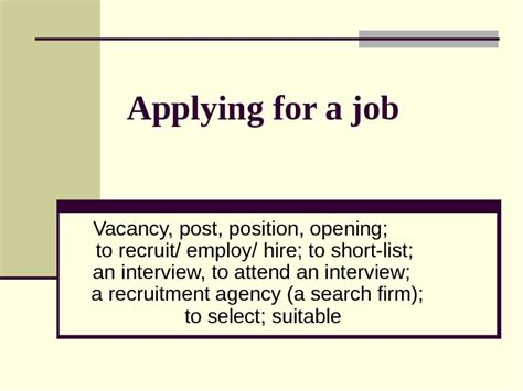 applying for a job vacancy post position opening