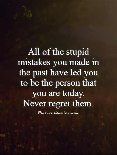 Regret Quotes Quotes About Regrets And Mistakes Quotesgram