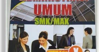 Administrasi Perkantoran 2 Bidang Keahlian Bisnis Dan Manajemen Smk ulasan buku administrasi umum smk dan mak bidang keahlian