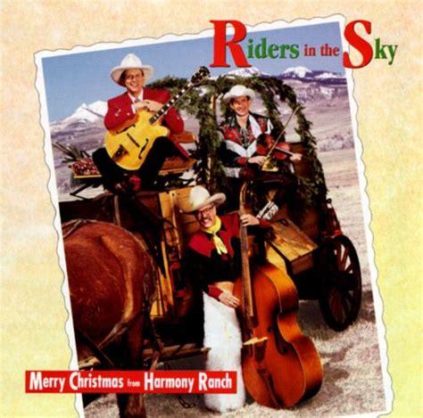 merry christmas  harmony ranch riders   sky songs reviews credits allmusic