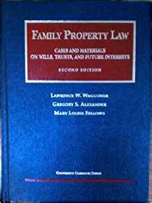 family property cases and materials on wills trusts and estates casebookplus casebook series books family property cases and materials on wills trusts