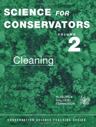 Brits Conservators Clean House by Book 37 75 Science For Conservators Vol 2 Cleaning