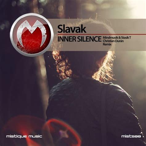 an inner silence the slavak inner silence mistique music c u change