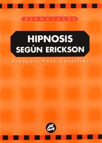 libreria erickson descargar libro hipnosis seg 250 n erickson