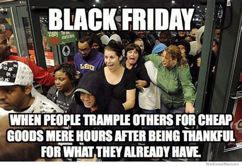 Black Friday Shopping Meme - black friday 2015 best funny memes heavy com