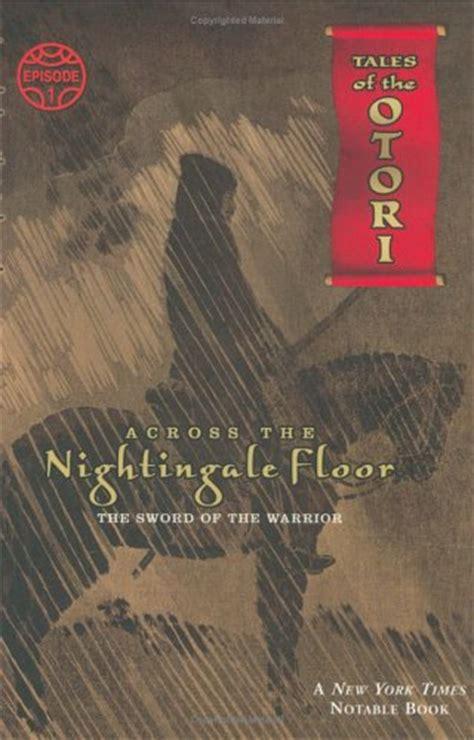 Nightingale Floor by Across The Nightingale Floor Book Review Ink
