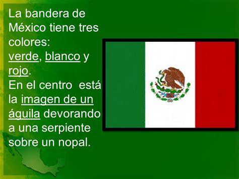 un escrito sobre la bandera la bandera de m 233 xico tiene tres colores verde blanco y