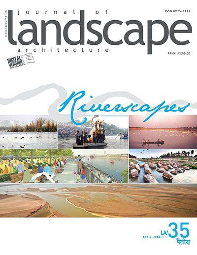 Landscape Architecture Journal Journal Of Landscape Architecture April June 2012 187 Free