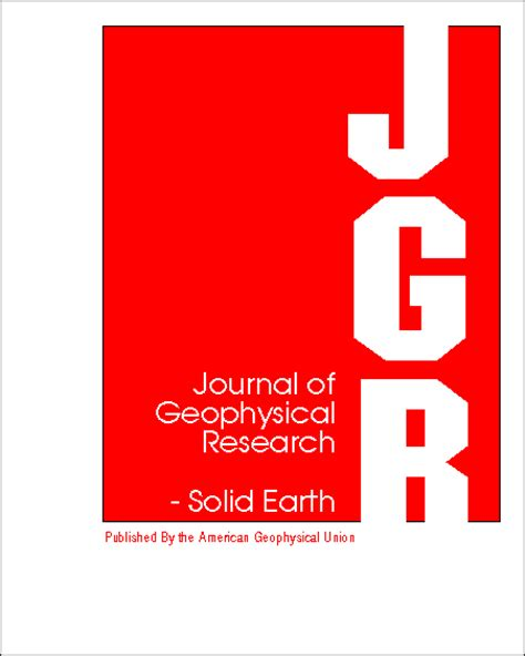 Geophysical Research Letter Journal Journal Of Geophysical Research Solid Earth