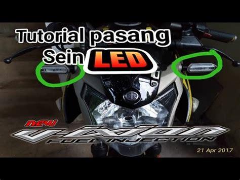 Lu Led Untuk Vixion tutorrial cara pasang stop l led sein untuk nvl