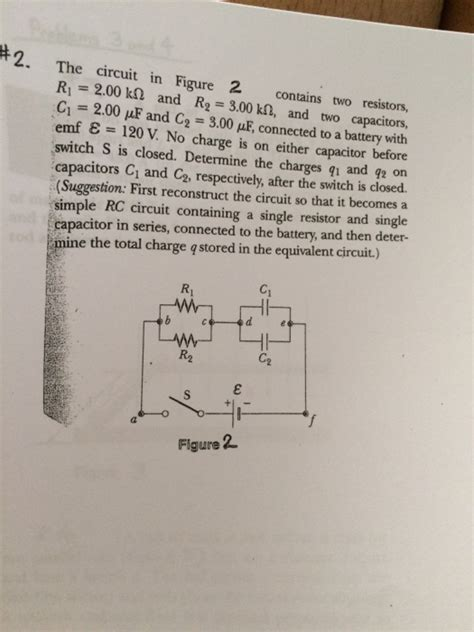 two resistors and two capacitors the circuit in figure 2 contains two resistors r chegg