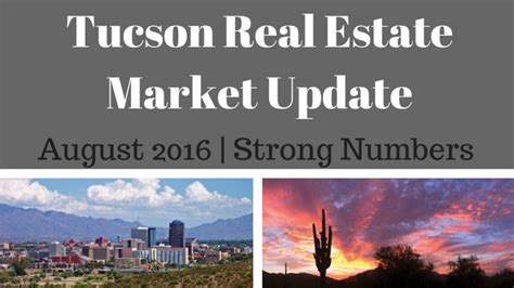 california real estate market update august 2015 call tucson residential market update august 2016