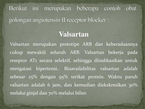 Obat Valsartan ppt angiontensin ii reseptor blockers arbs powerpoint