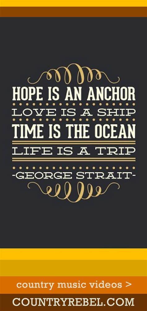 17 Best ideas about George Strait Lyrics on Pinterest