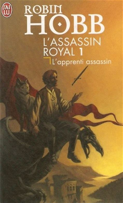 lassassin royal intgrale 3 9782302068537 171 l assassin royal tome 1 l apprenti assassin 187 de robin hobb