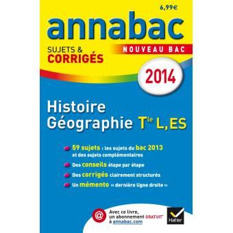 Annabac Corrig 233 S Histoire G 233 Ographie Term L Es S Edition