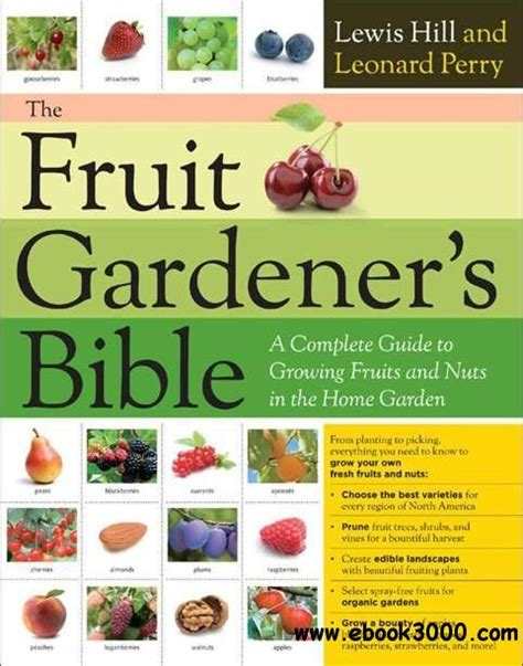 fruit in the bible the fruit gardener s bible a complete guide to growing