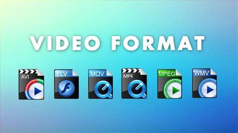 choosing the best video file format video formats what it is and which one to choose to