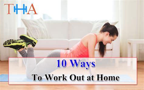 10 ways to work out at home tips to work out at home