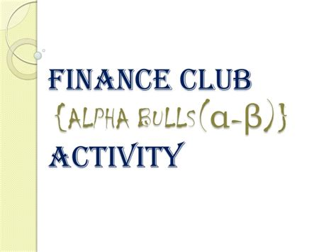 Mba Finance Club Activities by Finance Club