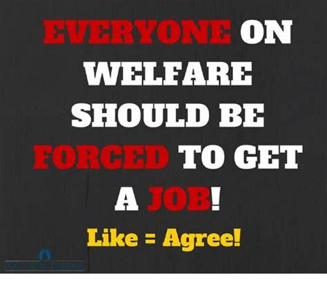 How To Get Welfare Meme - on welfare should be to get like agree welfare meme on
