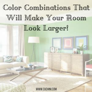 colors to make a room look bigger color combinations that will make your room look larger