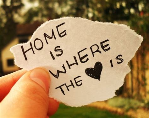 home is where the heart is home is where the heart is pictures photos and images
