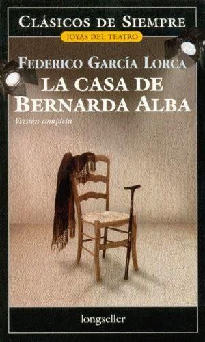 libro la casa de bernarda libros resumen de la casa de bernarda alba