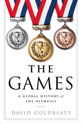 the a global history of the olympics books the a global history of the olympics by david goldblatt