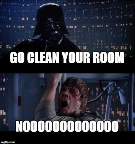 Clean Your Room Meme - clean your room meme 28 images why i clean my room by