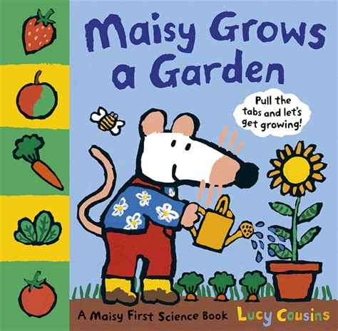 garden picture books walker books maisy grows a garden