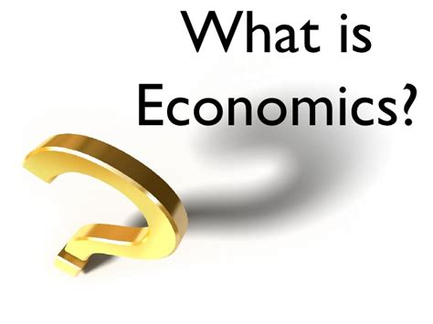 what is what is economics