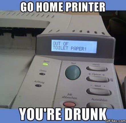 Printer Meme - meme go home printer jpg