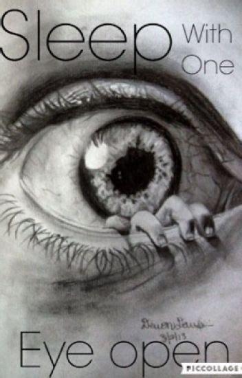 sleeps with open sleep with one eye open scary stories call me j wattpad