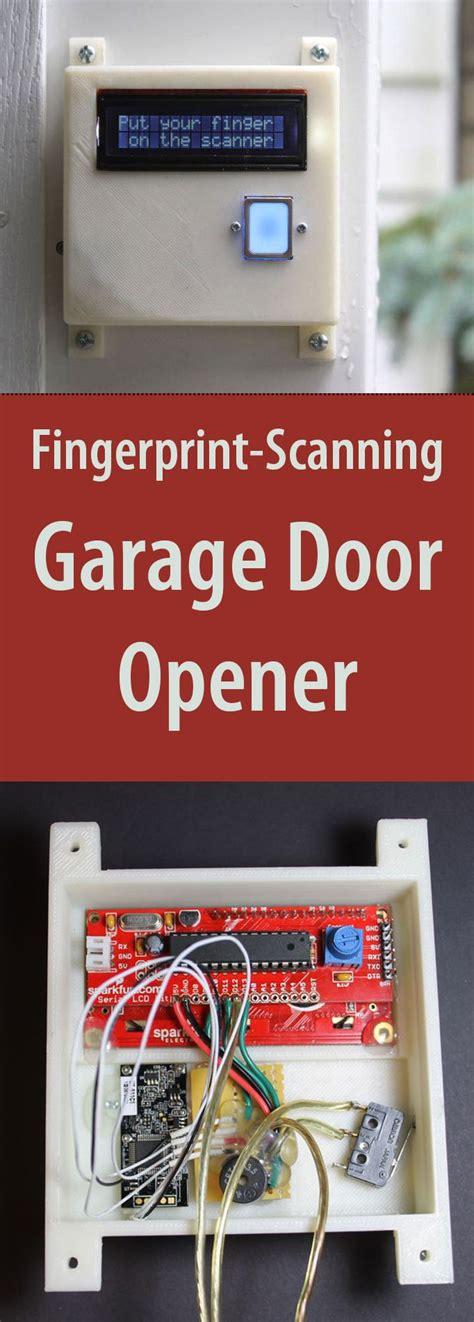 Biometric Garage Door Opener Diy Fingerprint Scanning Garage Door Opener Inspiration