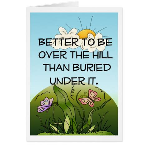 Happy Birthday The Hill Quotes Over The Hill Birthday Cards Photo Card Templates