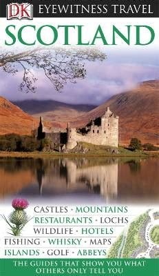 handbook for travellers in scotland classic reprint books scotland eyewitness guide maps books travel guides