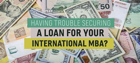 How To Fund Mba In Singapore by Trouble Securing A Loan For Your International Mba