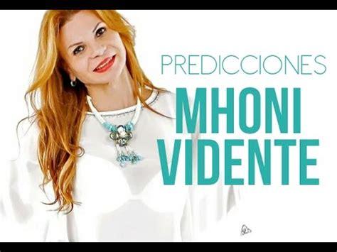 mhoni vidente predicciones 2016 en youtube predicciones sobre venezuela mhoni vidente 28 de
