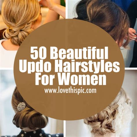 how to casual updo for women over 50 50 beautiful updo hairstyles for women