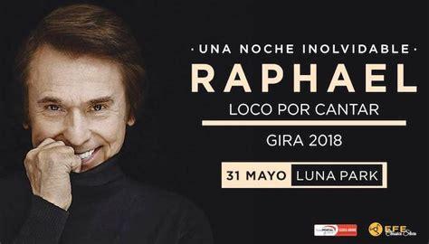 entradas de raphael raphael en argentina 2018 precios y entradas en venta