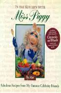 In The Kitchen With Miss Piggy by Abebooks Unlikely Cookbooks