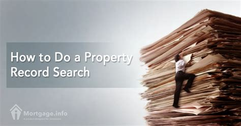Property Records Search How To Do A Property Record Search Mortgage Info