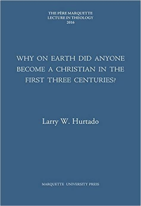 destroyer of the gods early christian distinctiveness in the world books podcast 149 dr larry hurtado s destroyer of the gods