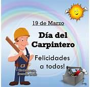 Dia Del Carpintero Im&225genes Fotos Y Gifs Para Compartir