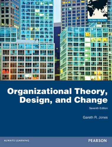 Organizational Theory Design And Change Seventh Edition 1 sjcantrell on marketplace sellerratings