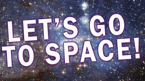 go to video lets go to space despite earth s problems youtube