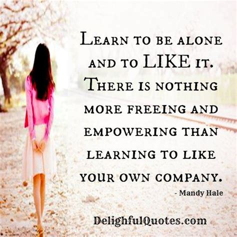 alone and content inspiring empowering essays to help divorced and widowed feel whole and complete on their own books learn to be alone to like it delightful quotes