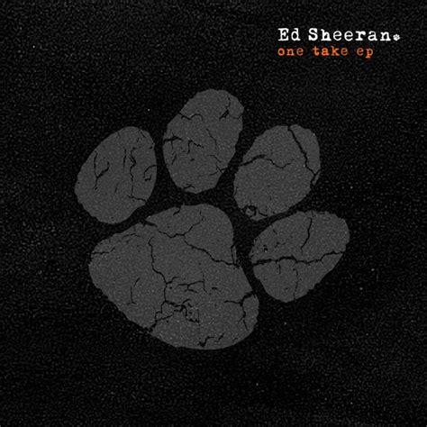 free download mp3 ed sheeran take me to church ed sheeran one take ep free download the nort 233 blog